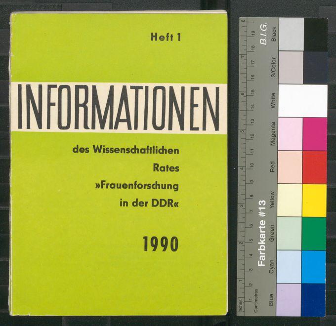 """Informationen des wissenschaftlichen Rates """"Frauenforschung in der DDR"""" 26(1990)1"""