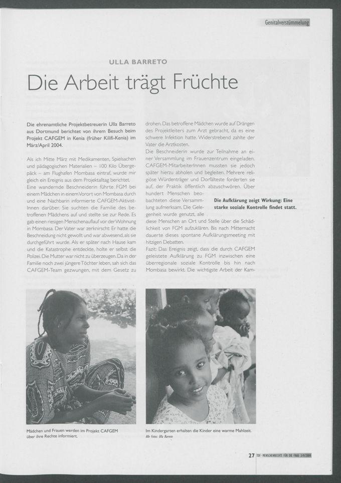 Die Arbeit trägt Früchte : Die ehrenamtliche Projektbetreuerin Ulla Barreto aus Dortmund berichtet von ihrem Besuch beim Projekt CAFGEM in Kenia (früher Kilifi-Kenia) im März/April 2004